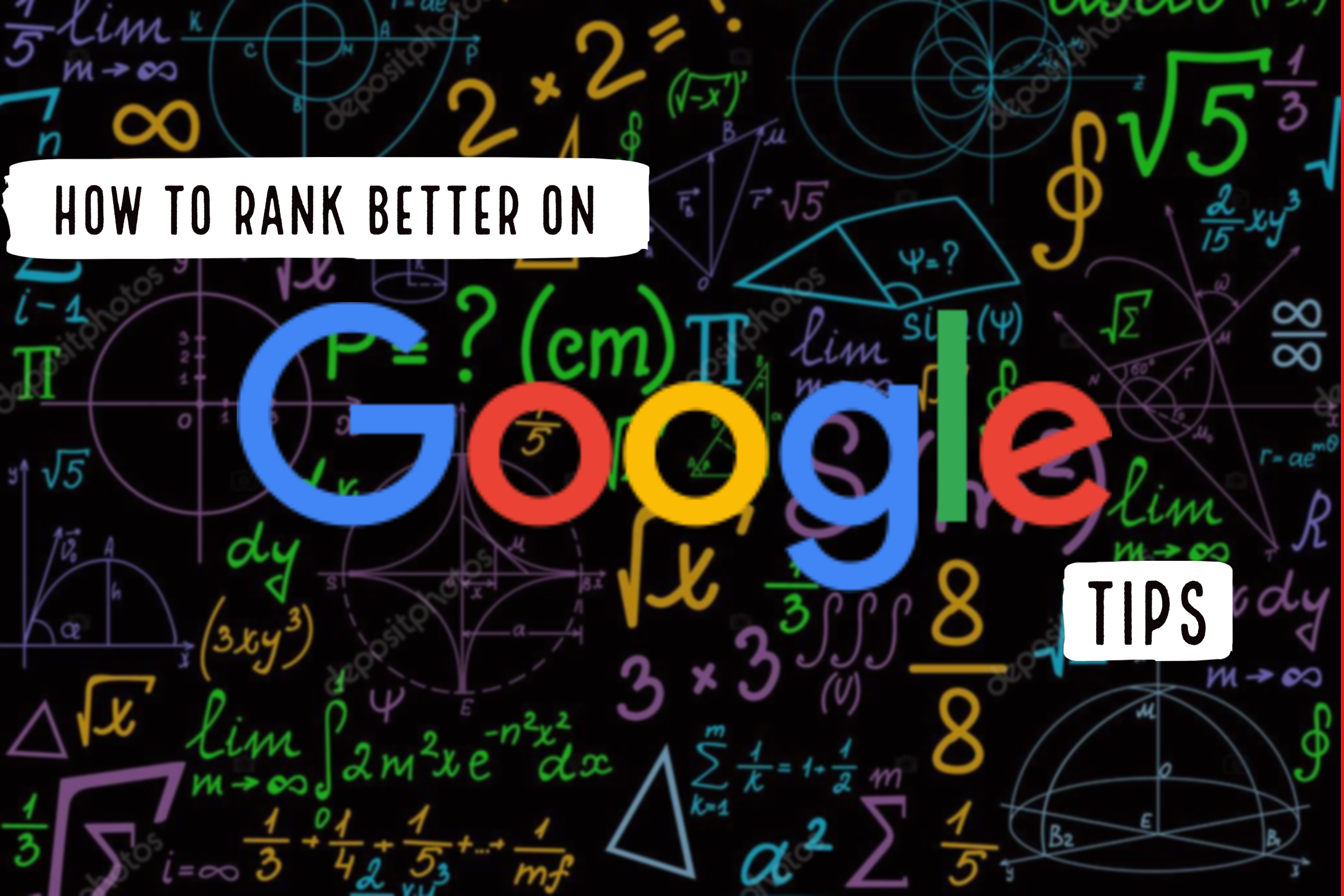 How To Rank Better On Google 2020 Tips